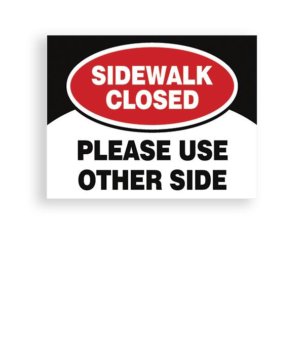 Sign Sidewalk Closed