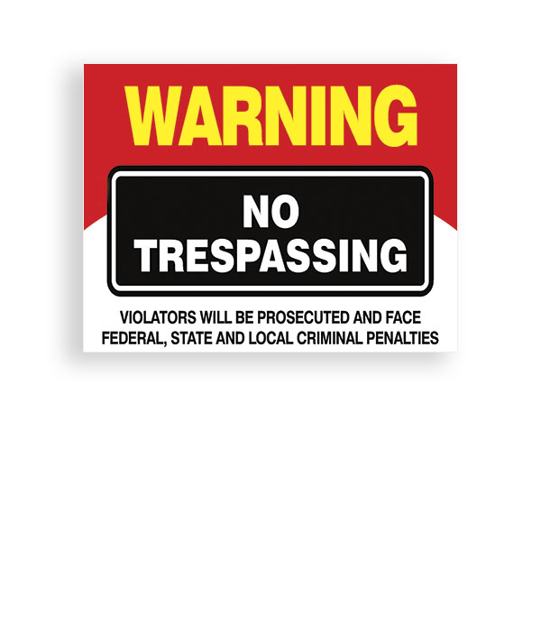 Sign Warning No Trespassing 2